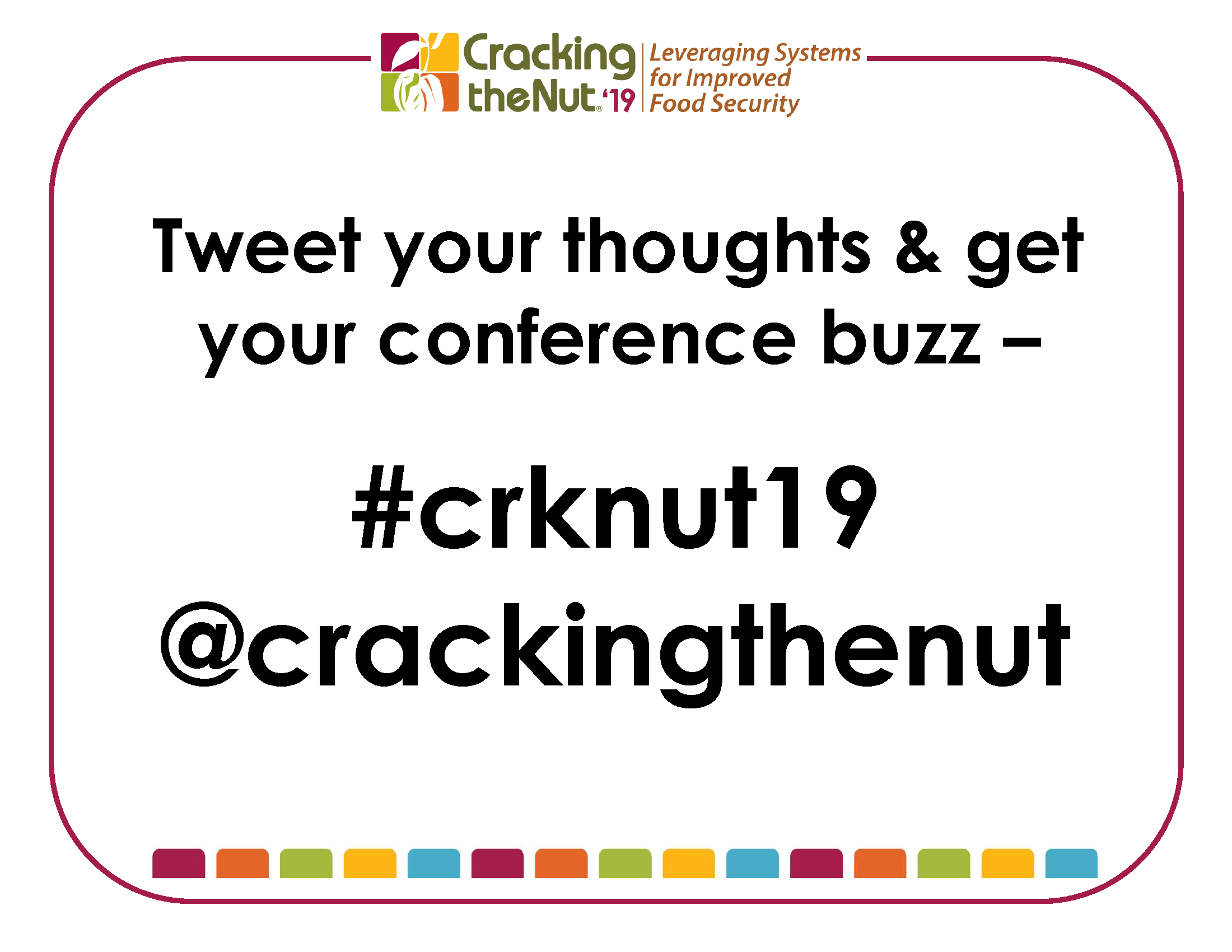 Tweet your thoughts_#crknut19