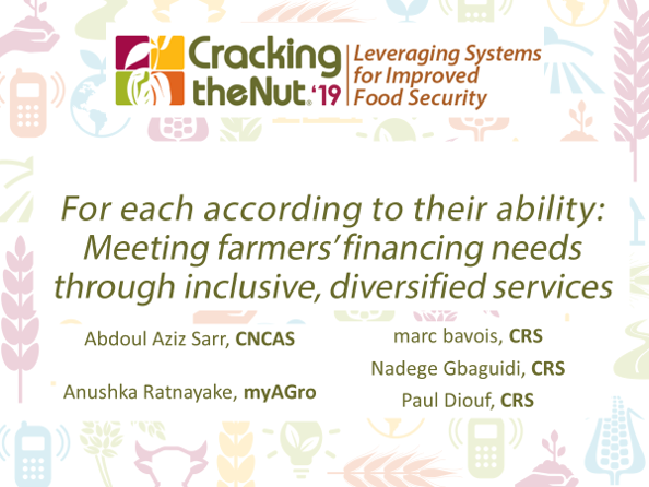 Session 3.5: For Each According to their Ability: Meeting Farmers' Finance Needs through Inclusive, Diversified Services